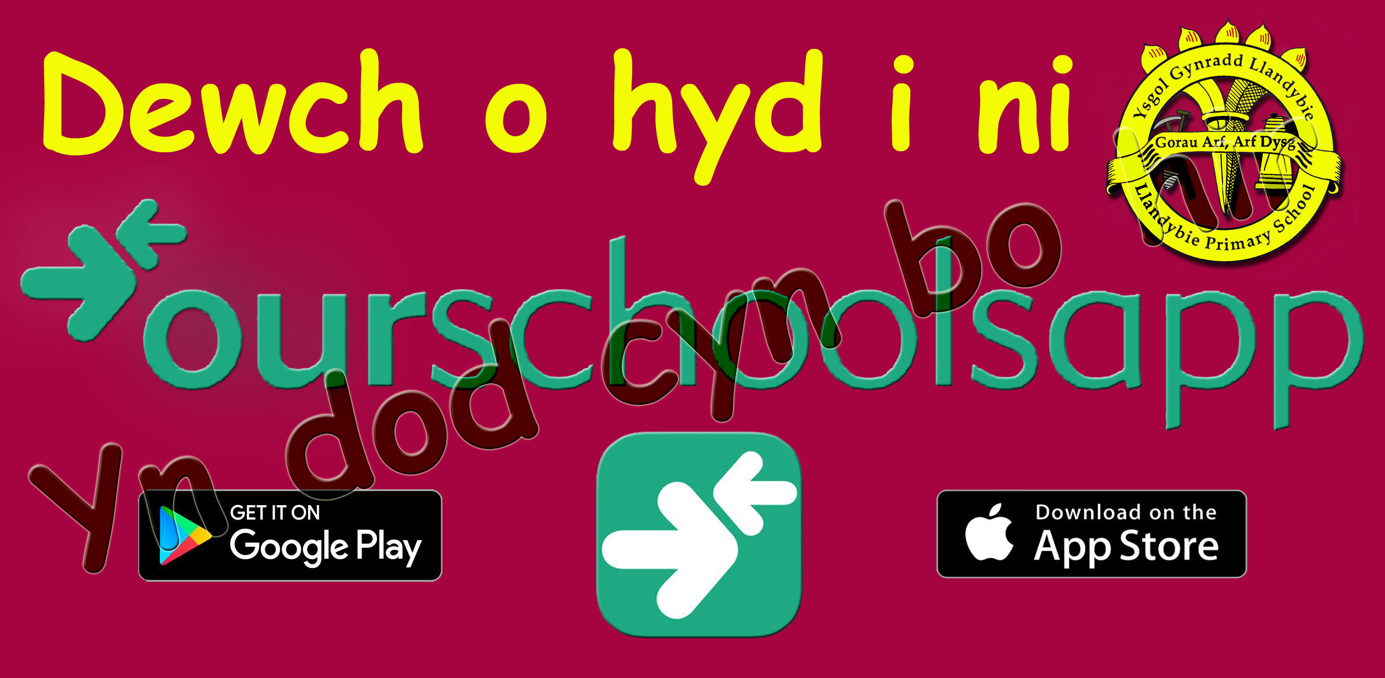 Our Schoolapp Banner Welsh Cyn Bo Hir